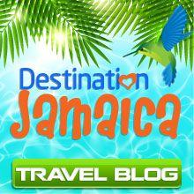 Destination Jamaica Travel Blog